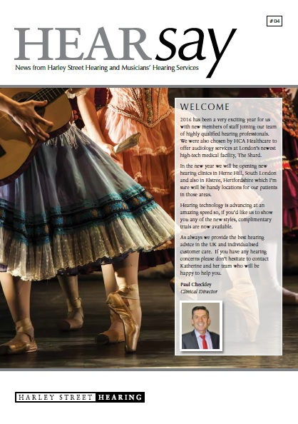 Harley Street Hearing Musicians Hearing Services HearSay Newsletter Autumn 2016